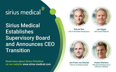 Sirius Medical Establishes Highly Experienced Supervisory Board and Announces CEO Transition